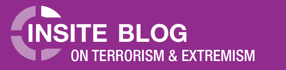 inSITE Blog on Terrorism and Extremism