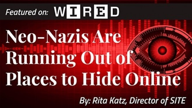 "WIRED: ""Neo-Nazis Are Running Out of Places to Hide Online"" - By Rita Katz"