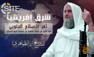 "AQ Leader Zawahiri Rallies Fighters and Muslims in East Africa to Establish a ""Foundation for Islam and Jihad,"" Integrate into Global War"