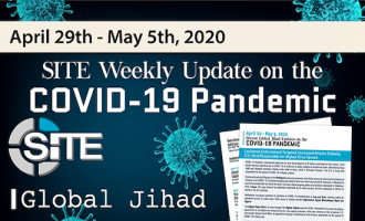 Recent Global Jihad Updates on the COVID-19 Pandemic: April 29-May 5, 2020