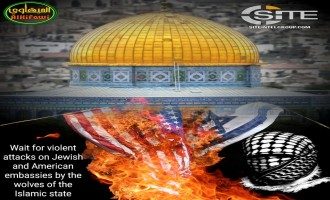 Jihadists Demand Action Over U.S. Recognizing Jerusalem as Israel's Capital, IS Supporter Warns American and Israeli Embassies