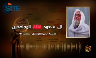 "Zawahiri Calls to Attack Interests of ""Zionist-Crusader Alliance"" to Avenge Prisoner Executions by Saudi Arabia"