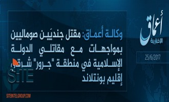 'Amaq Reports IS Fighters Killing Two Somali Soldiers in Clashes in Puntland