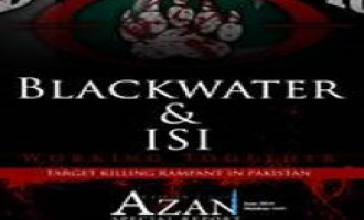 Special Report from Azan Magazine Explores Alleged Blackwater Activities in Pakistan